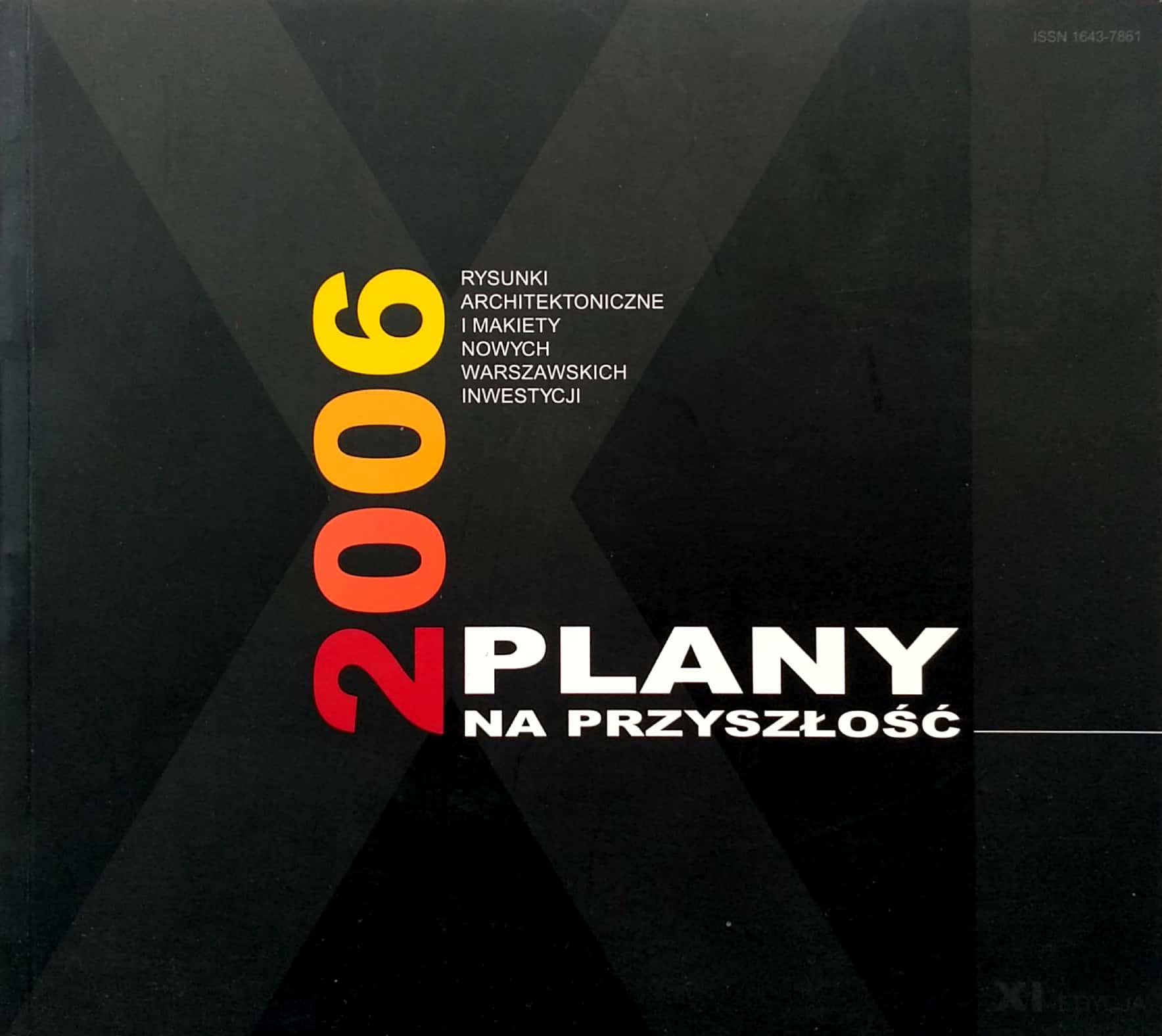 plany na przyszłość 2006